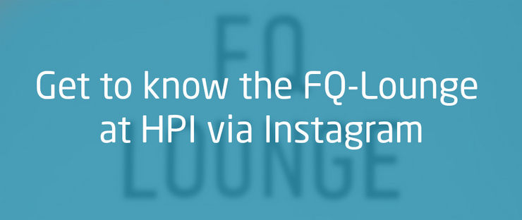 All about the FQ-Lounge at HPI