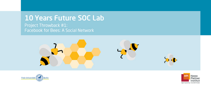 [Translate to Englisch:] Facebook for Bees @HPI Future SOC Lab