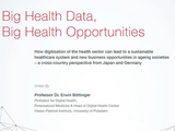 Big Health Data, Big Health Opportunities