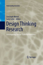 Design Thinking Research: Investigating Design Team Performance