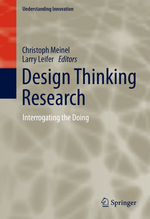 [Translate to Englisch:] Design Thinking Research: Interrogating the Doing